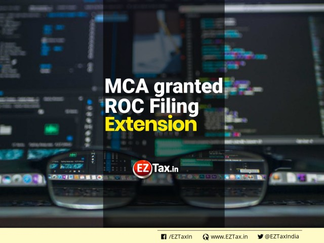 MCA granted ROC Filing Extension | EZTax.in