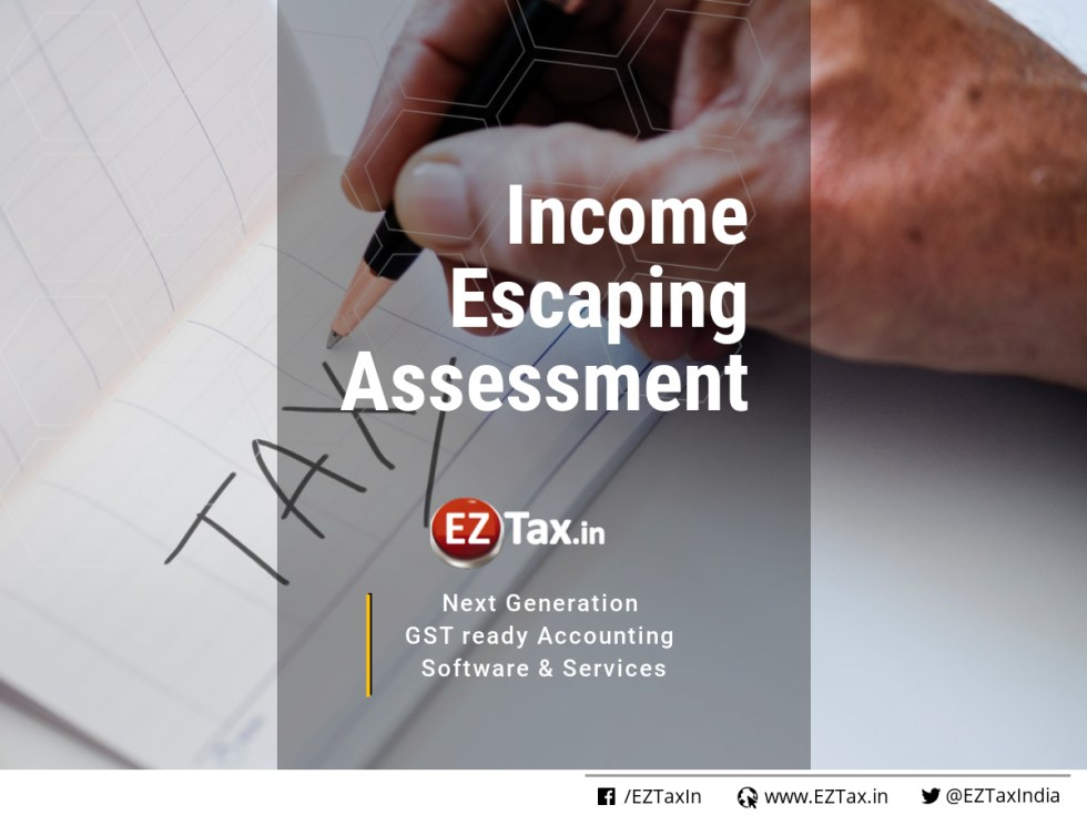 Income Escaping Assessment - what you need to know | EZTax-in