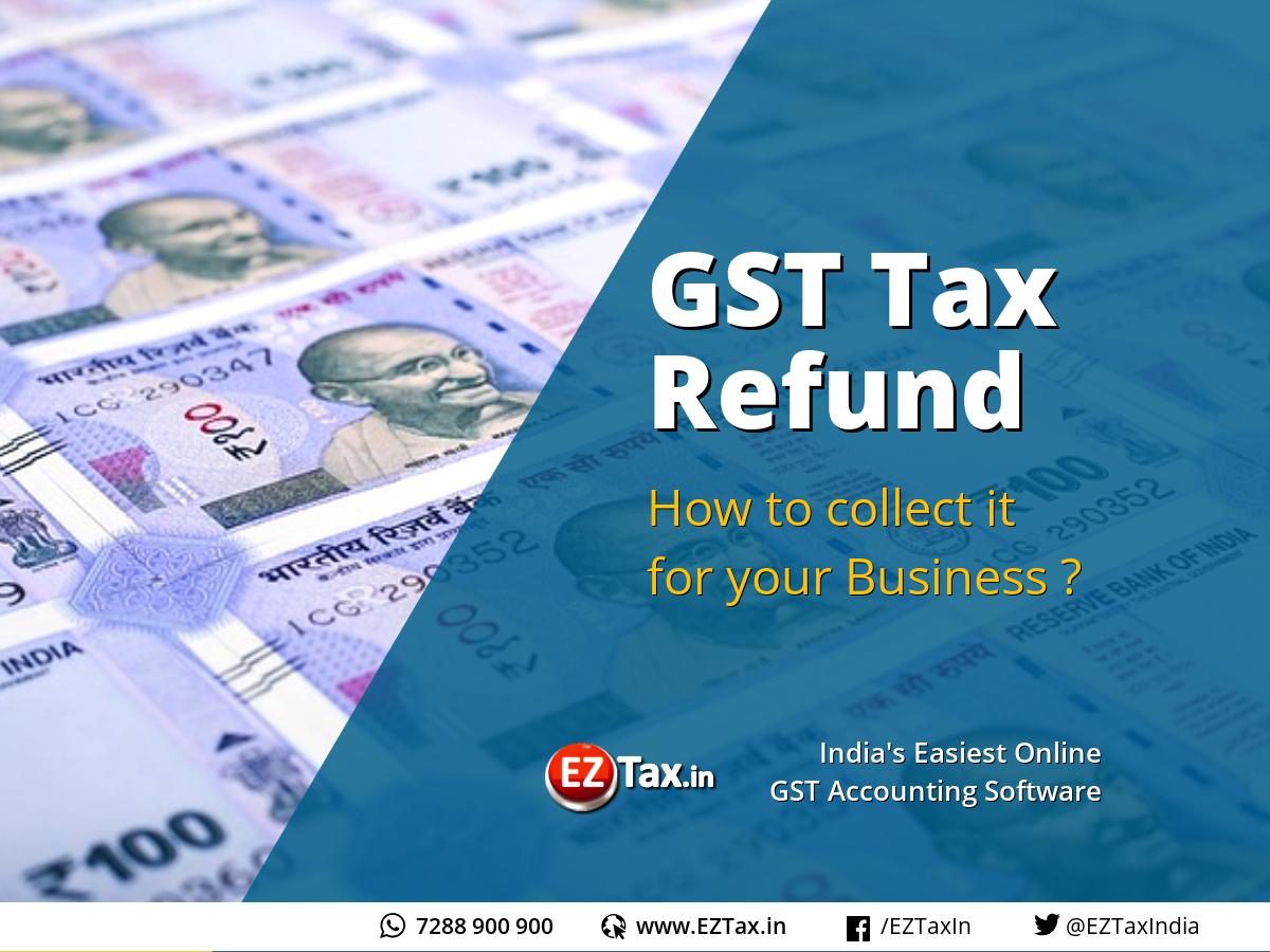GST Tax Refund | EZTax.in