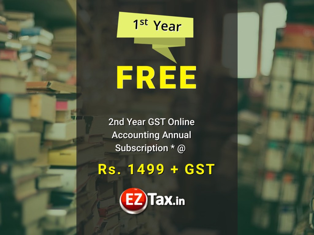 GST Accounting 1st Year Free | EZTax.in Books
