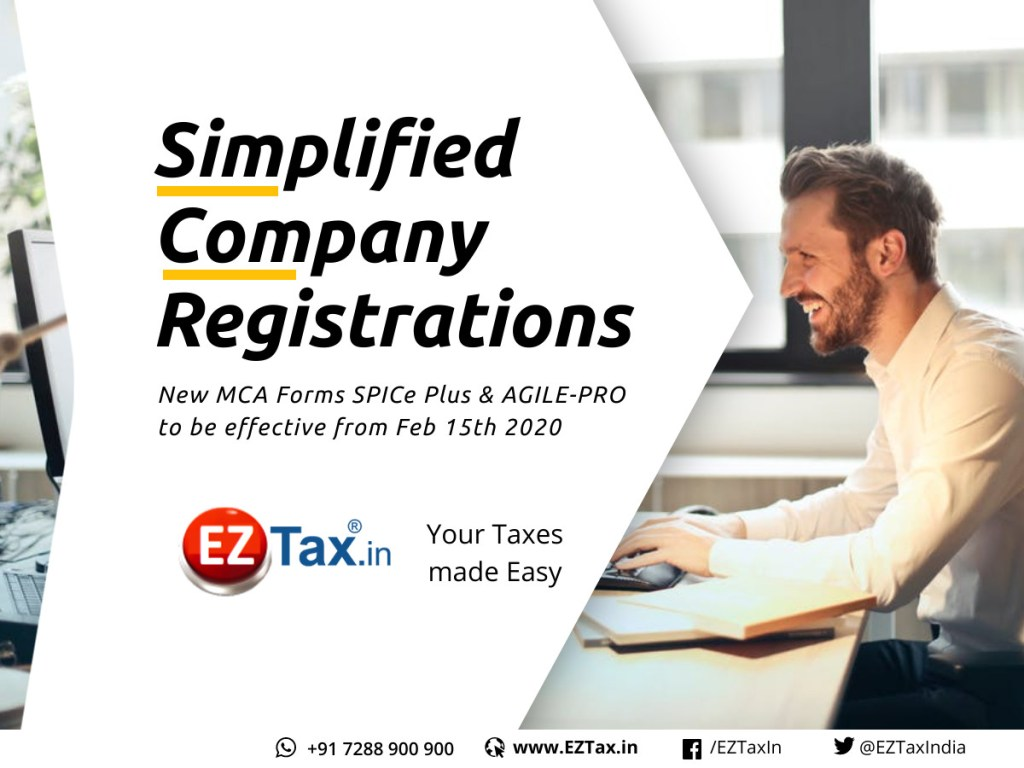 Simplified Company Registrations through SPICe Plus, AGILE PRO | EZTax.in