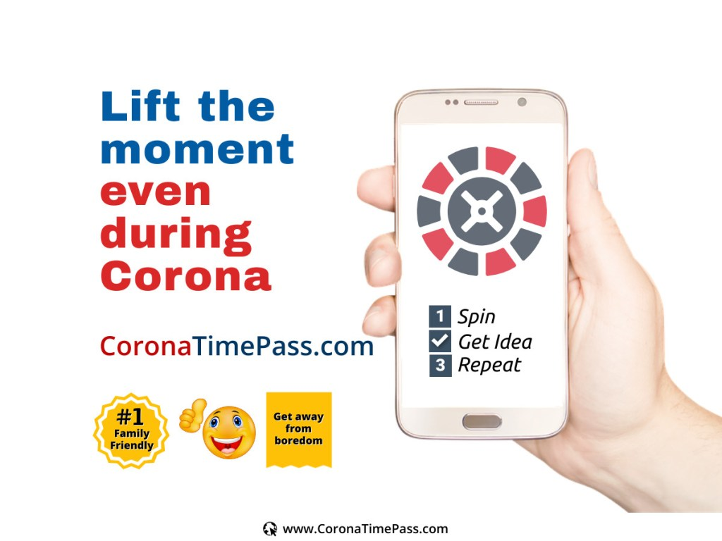 Lift the moment even during Corona Get Ideas CoronaTimePass.com