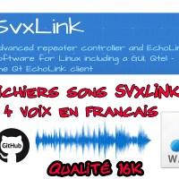 SVXLink: 4 voix en Français qualité 16K