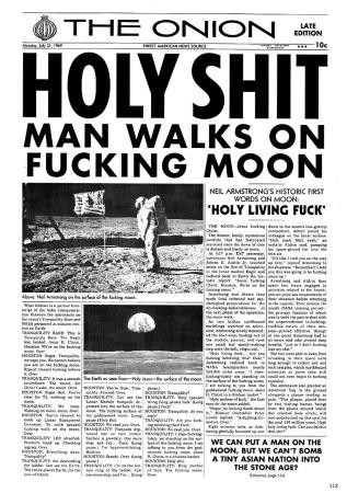 The Onion: Holy Shit - Man walks on fucking moon