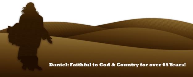 Daniel faithful God country 65 years