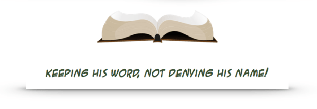 open-bible-keep-word-not-deny-name