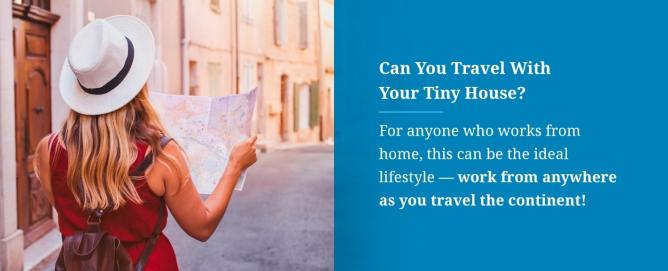 Can You Travel With Your Tiny House?
