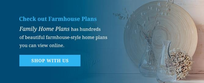 Check Out Farmhouse Plans