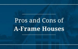 Pros and Cons of A-Frame Houses