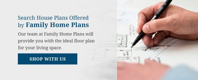 Search Family Home Plans