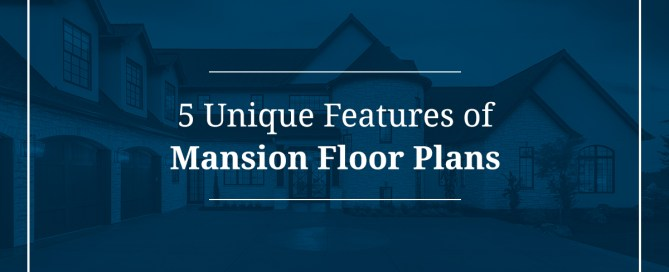 Unique Features of Mansion Floor Plans