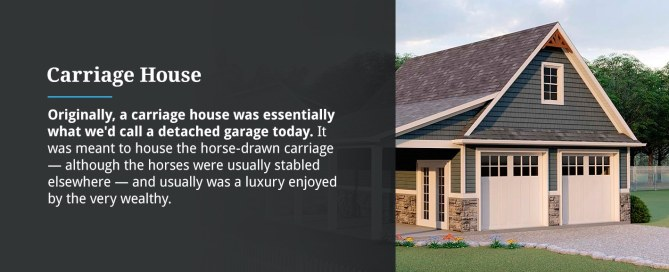 What Is a Carriage House?