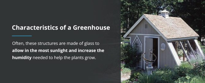 Characteristics of a Greenhouse