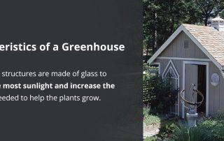 Characteristics of a Greenhouse