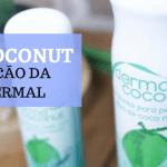 Dermacoconut – Sensação da Água Termal