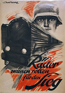 "Propaganda poster - ""Wheels must roll for victory"""