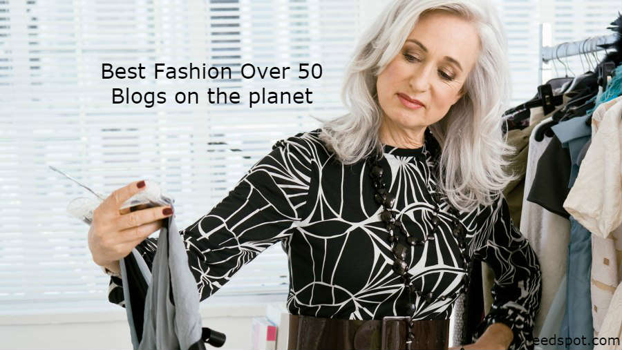 Top 15 Fashion Over 50 Blogs And Websites For Fifty Plus Women