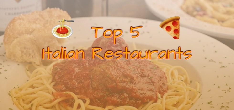 Top 5 Italian Restaurants