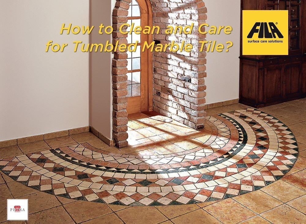 to clean and care for tumbled marble tile