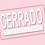 CERRADO POR DESCANSO