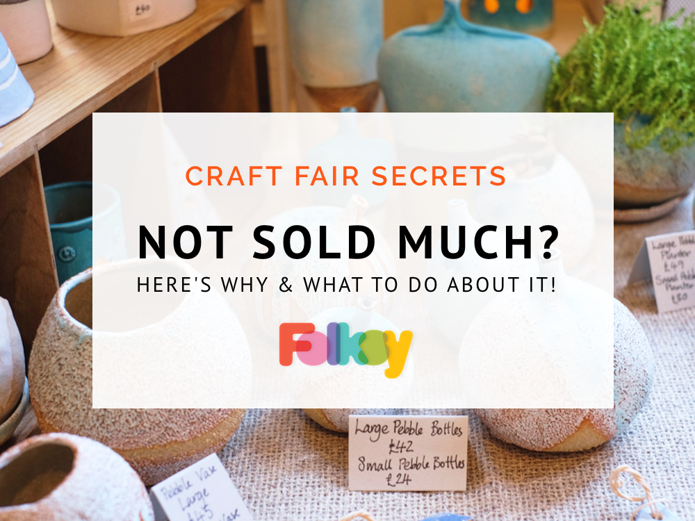 Craft Fair Secrets Not Sold Much Heres Why And What To