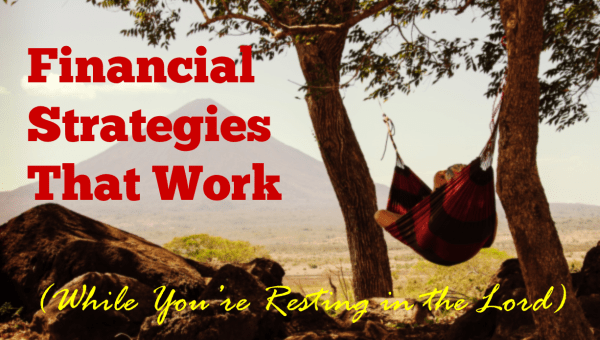 Financial Strategies that Work