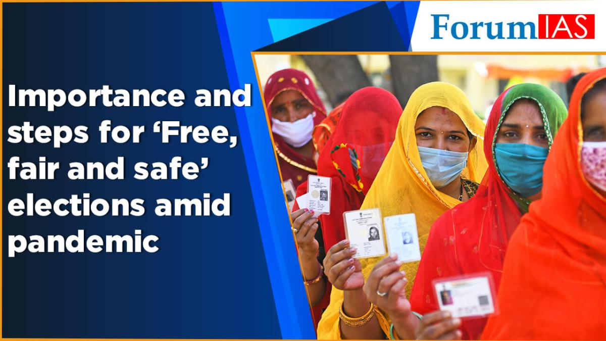 Importance and steps for Free fair and safe elections amid pandemic
