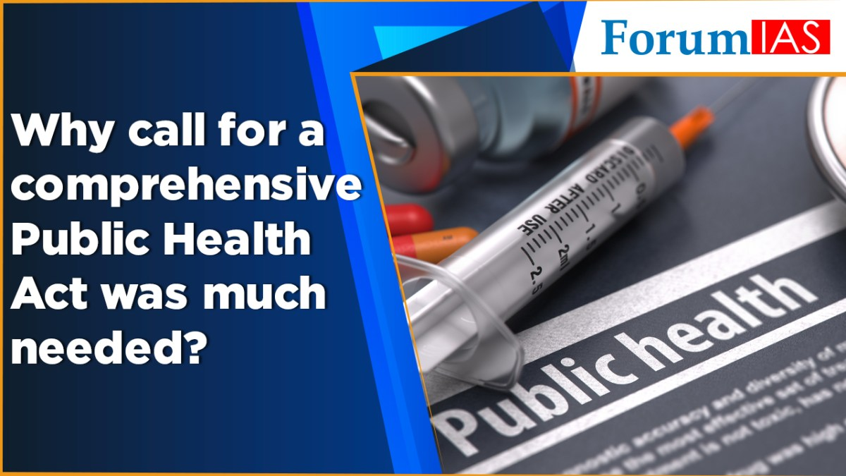 Why call for a comprehensive Public Health Act was much needed