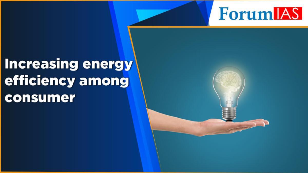 Increasing energy efficiency among consumer