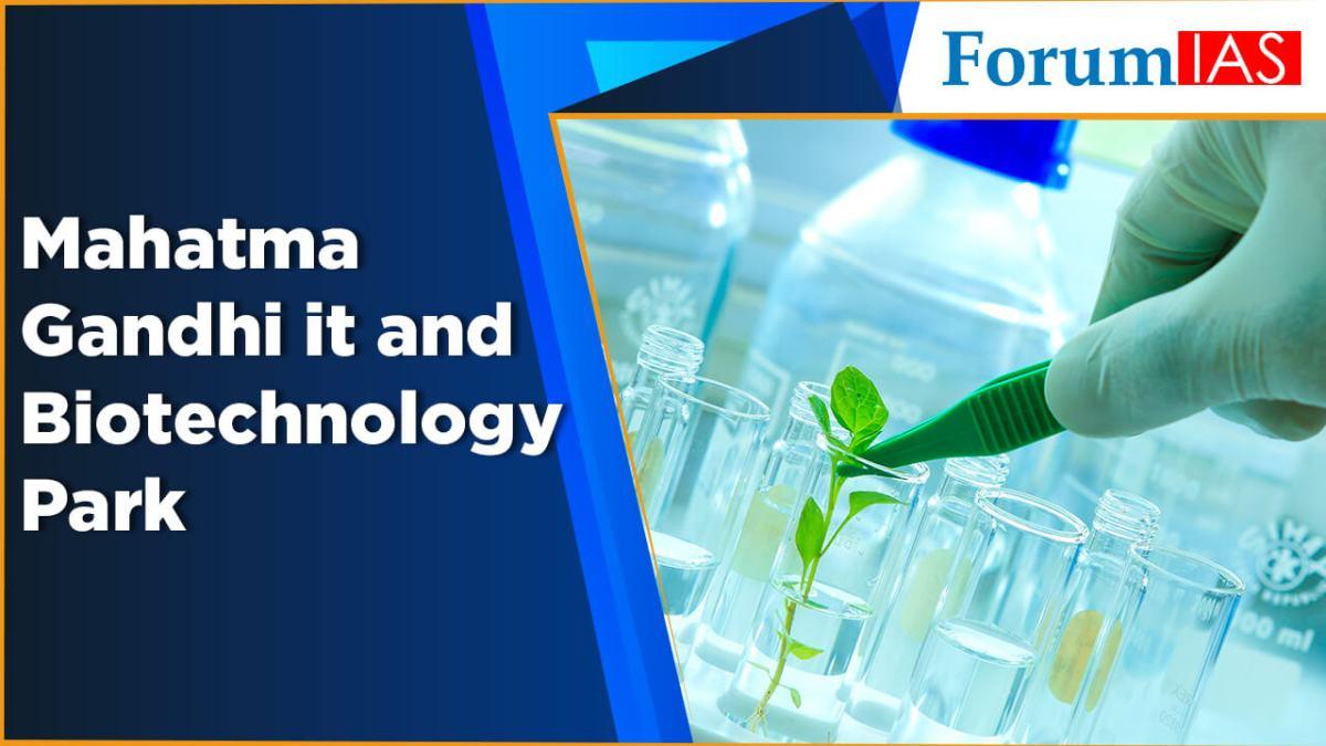 Mahatma Gandhi it and Biotechnology Park