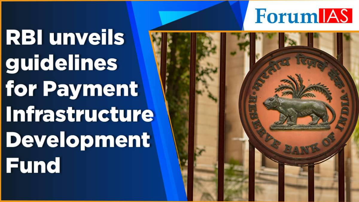 RBI unveils guidelines for Payment Infrastructure Development Fund
