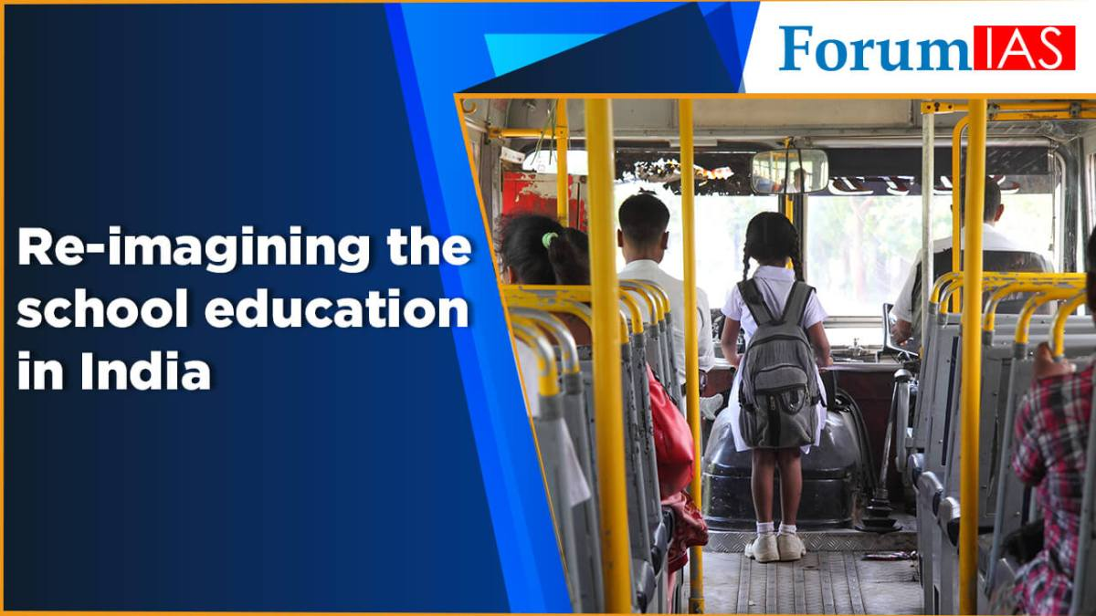 Re–imagining the school education in India