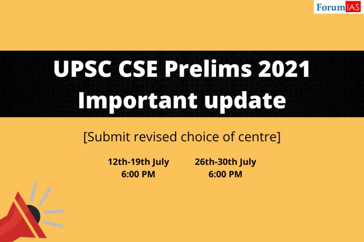 UPSC CSE 2021 Prelims - Update