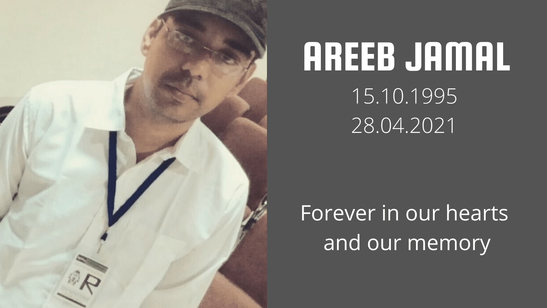 Areeb Jamal Forever in our Hearts and our Memory