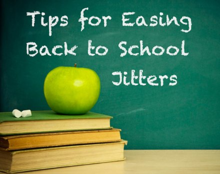 easing back to school jitters