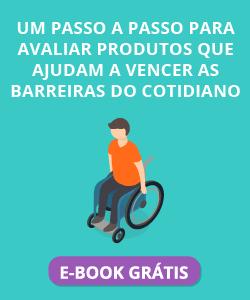 E-Book - Um passo a passo para avaliar produtos que ajudam a vencer as barreiras do cotidiano