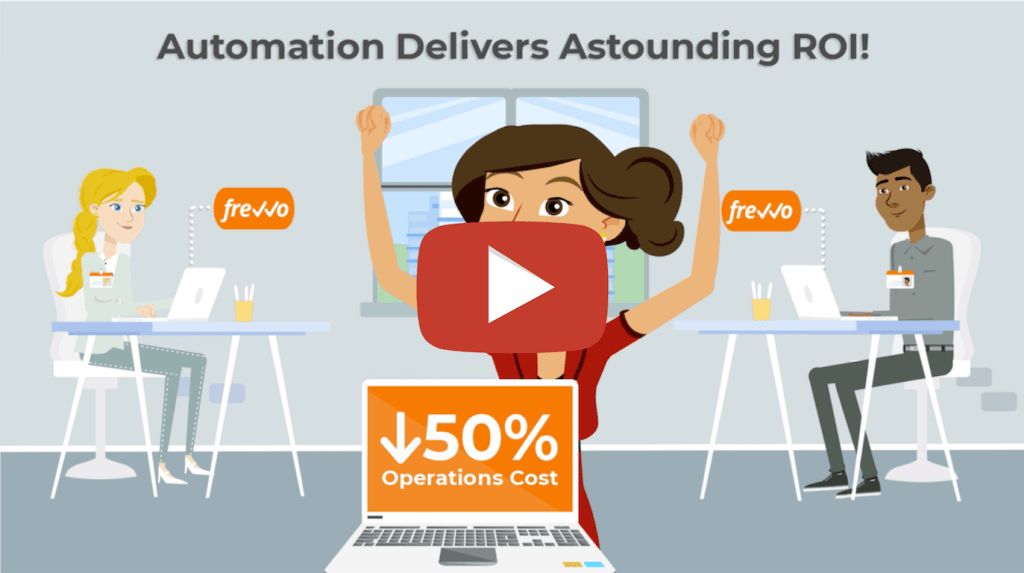 Automation delivers astounding ROI.