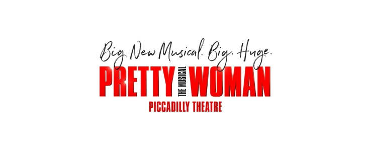 Pretty Woman The Musical at Piccadilly Theatre in London