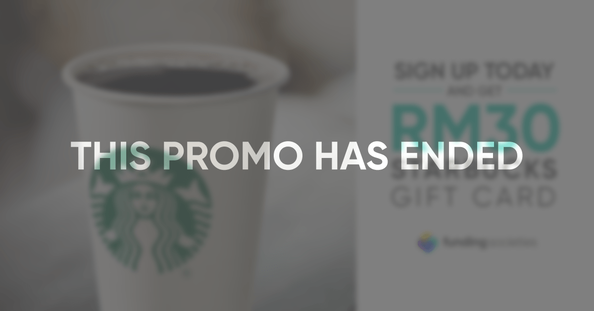 Promo ended - Funding Societies Investor and Get a Starbucks Gift Card
