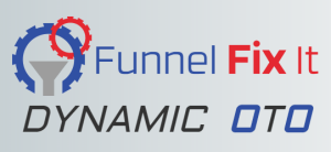 dynamic OTO from Funnelfixit