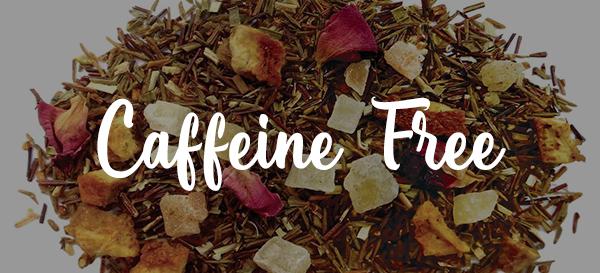 Relaxing, Sleep aid Caffeine Free Teas