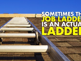 When the Job Ladder is an Actual Ladder: 200,000 construction jobs and <i>still</i> no takers.