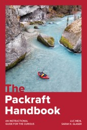 "Book jacket of Luc's book, ""The Packraft Handbook."""