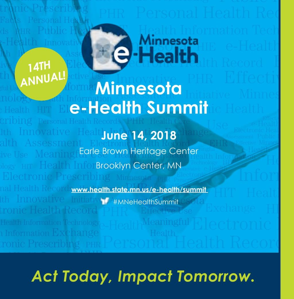 MN e-Health Summit 2018 Re-cap