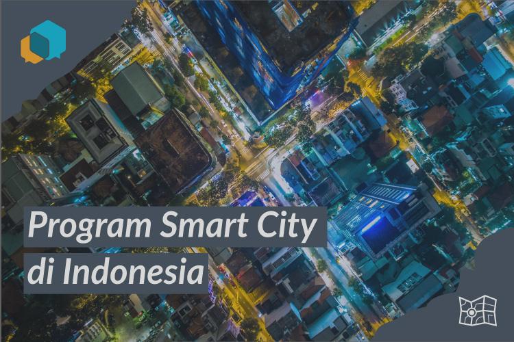 7 Kota di Indonesia yang Mengaplikasikan Program Smart City