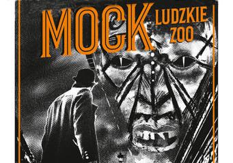 Mock. Ludzkie zoo to kolejny tom serii o Eberhardzie Mocku jednym z najpopularniejszych bohaterów polskich kryminałów.