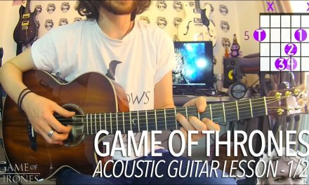 Game Of Thrones – Main Theme (Full Acoustic Guitar Lesson) 1/2 + TAB