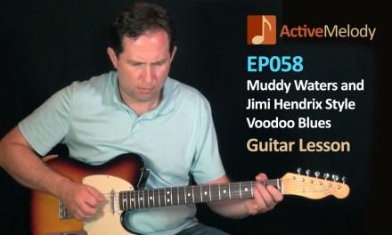 Muddy Waters, Jimi Hendrix Style Voodoo Blues Guitar Lesson – EP058