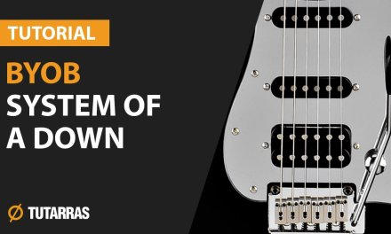 BYOB – SYSTEM OF A DOWN How to play Electric GUITAR LESSON