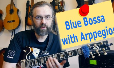 Blue Bossa – Soloing with Arppeggios – Guitar lesson with Tabs